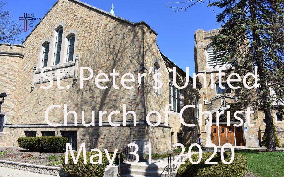 St. Peter's UCC – Web Worship – May 31, 2020