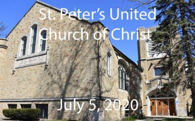 St. Peter's UCC – Elmhurst, IL – Web Worship – Sunday, July 5, 2020