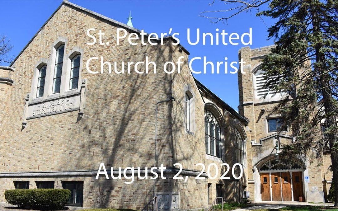 St. Peter's UCC – Elmhurst, IL – Web Worship – Sunday, August 2, 2020