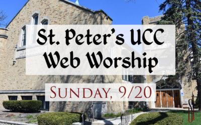 St. Peter's UCC – Elmhurst, IL – Web Worship – September 20, 2020
